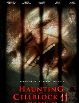 11號監獄/Haunting Of Cellblock 11