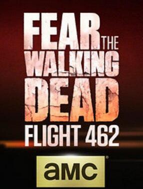行屍之懼:462航班