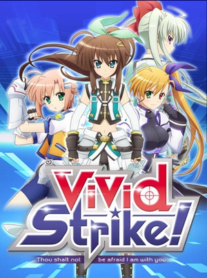 魔法少女奈葉ViVid Strike!