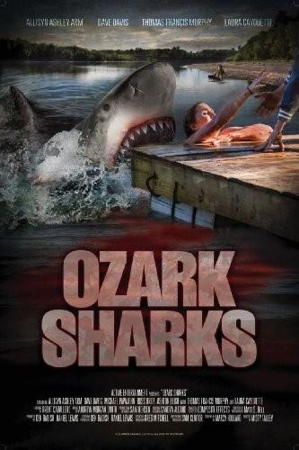奧索卡鯊魚Ozark Sharks(恐怖片)
